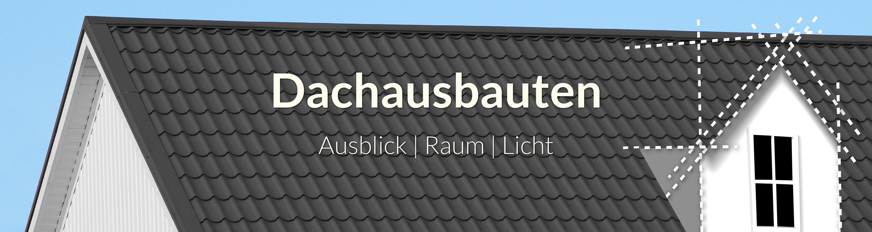 Dachausbauten